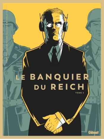 Couverture de l'album Le Banquier du Reich - 2. Tome 2