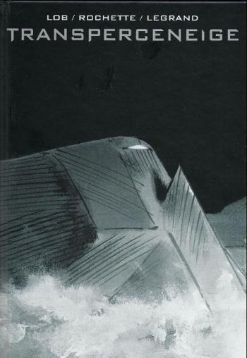 Couverture de l'album Transperceneige - INT. Transperceneige