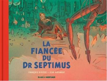Couverture de l'album Blake et Mortimer (Blake et Mortimer) - HS. La fiancée du Docteur Septimus