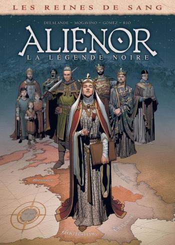 Couverture de l'album Les Reines de sang - Aliénor - 6. La Légende noire - Volume 6