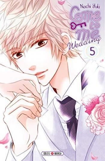 Couverture de l'album Come to me Wedding - 5. tome 5