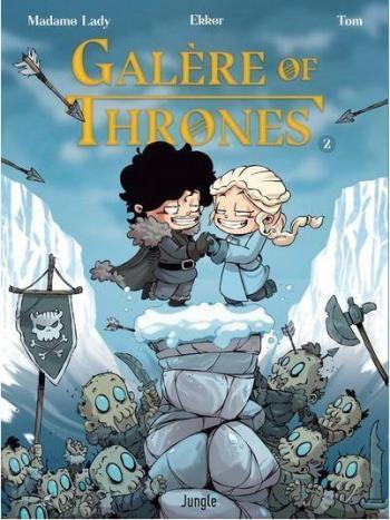 Couverture de l'album Galère of Thrones - 2. Tome 2