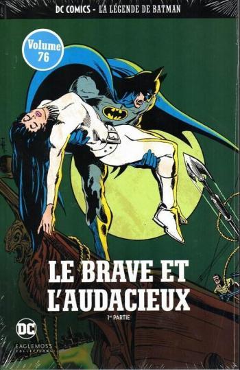 Couverture de l'album DC Comics - La légende de Batman - 11. Le brave et l'audacieux