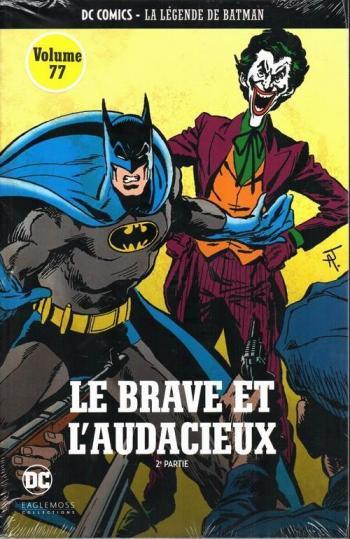 Couverture de l'album DC Comics - La légende de Batman - 12. Le brave et l'audacieux - 2ème partie