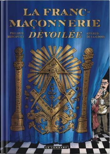 Couverture de l'album La franc-maçonnerie dévoilée (One-shot)