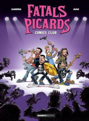 Couverture de l'album Fatals Picards Comics club - 1. Tome 1
