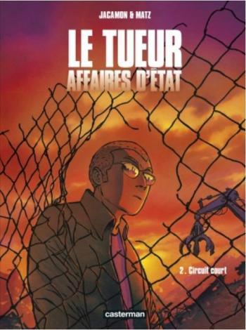Couverture de l'album Le Tueur - Affaires d'État - 2. Circuit court