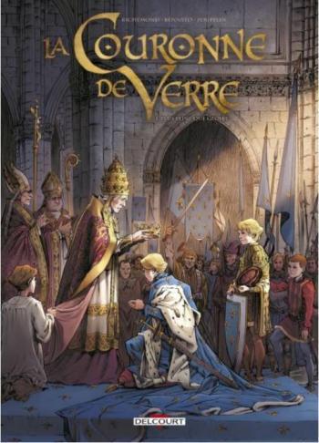 Couverture de l'album La Couronne de verre - 1. Plus peine que gloire