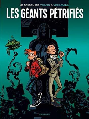 Couverture de l'album Une aventure de Spirou et Fantasio par... (Le Spirou de…) - 1. Les Géants pétrifiés