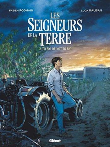 Couverture de l'album Les Seigneurs de la terre - 2. To bio or not to bio