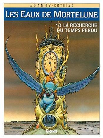 Couverture de l'album Les Eaux de Mortelune - 10. La Recherche du temps perdu