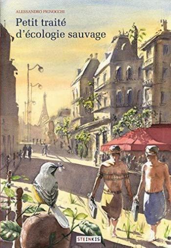 Couverture de l'album Petit traité d'écologie sauvage - 1. Petit traité d'écologie sauvage