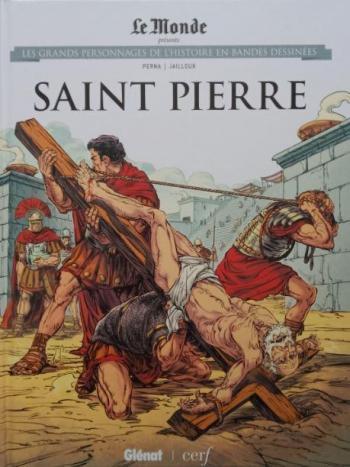 Couverture de l'album Les Grands Personnages de l'Histoire en BD - 44. Saint Pierre