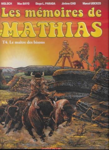 Couverture de l'album Les Mémoires de Mathias - 4. Le maître des bisons