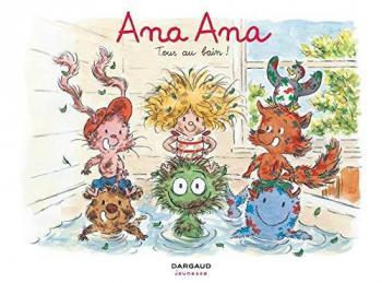 Couverture de l'album Ana Ana - 6. Tous au bain !