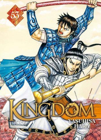 Couverture de l'album Kingdom - 53. Epuisés par les combats et la faim, les hommes de Qin doivent jouer le tout pour le tout !