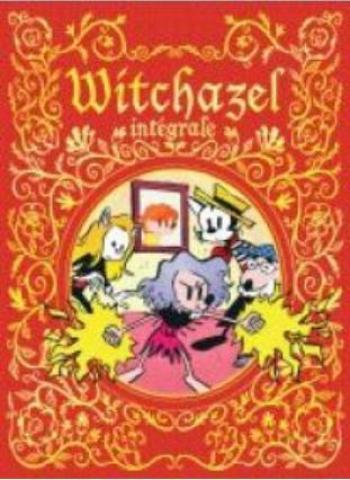 Couverture de l'album Witchazel - INT. Intégrale