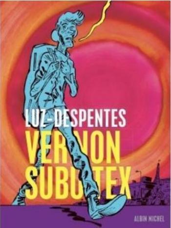 Couverture de l'album Vernon Subutex - 1. Tome 1