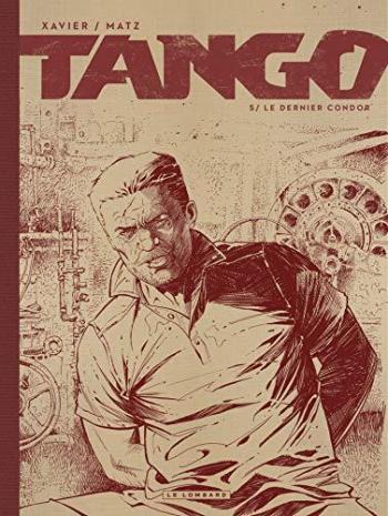 Couverture de l'album Tango - 5. Le dernier condor