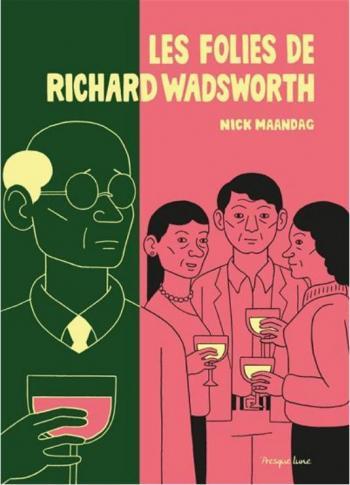Couverture de l'album Les folies de Richard Wadsworth (One-shot)