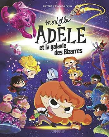 Couverture de l'album Mortelle Adèle - HS. La galaxie des Bizarres