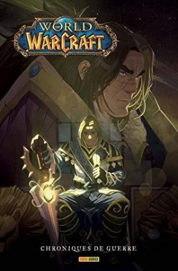 Couverture de l'album World of Warcraft - Chroniques de Guerre - 1. Tome 1