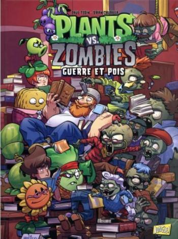 Couverture de l'album Plants vs. Zombies - 11. Guerre et pois