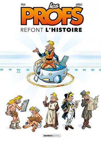 Couverture de l'album Les Profs - HS. Les profs refont l'histoire