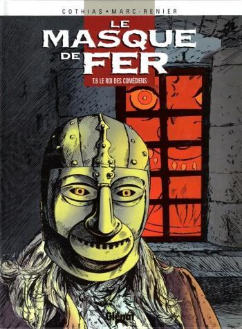 Couverture de l'album Le Masque de fer - 6. Le Roi des comédiens