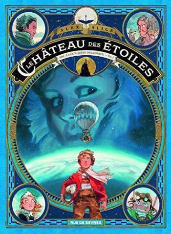 Couverture de l'album Le Château des étoiles - 1. 1869: La Conquête de L'Espace
