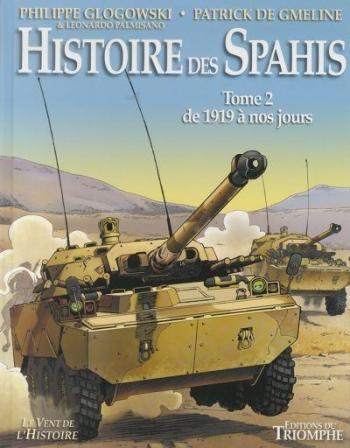 Couverture de l'album Histoire des Spahis - 2. Depuis 1919