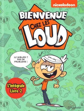 Couverture de l'album Bienvenue chez les Loud - INT. L'intégrale Livre 2