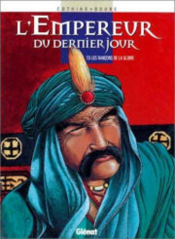 Couverture de l'album L'empereur du dernier jour - 5. Les rançons de la gloire