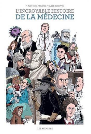 Couverture de l'album L'Incroyable Histoire de la médecine (One-shot)