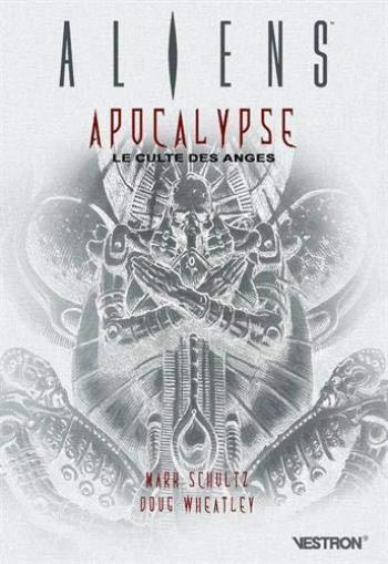 Couverture de l'album Vestron - 39. Aliens : Apocalypse, le Culte des Anges