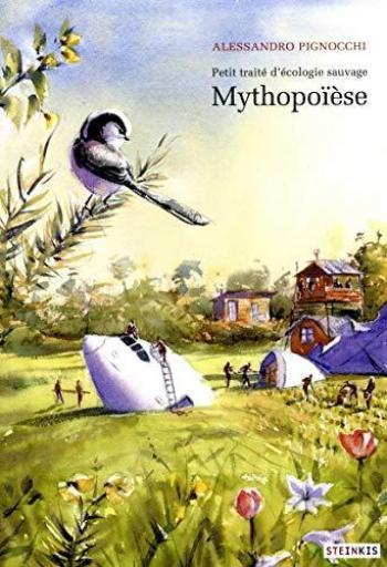 Couverture de l'album Petit traité d'écologie sauvage - 3. Mythopoïèse