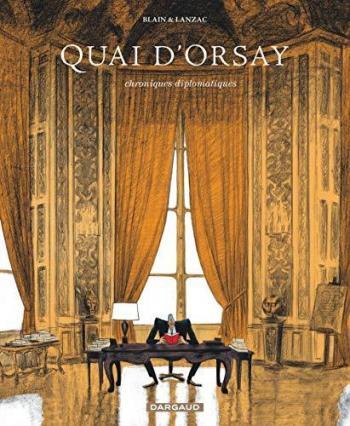Couverture de l'album Quai d'Orsay - 1. Chroniques diplomatiques