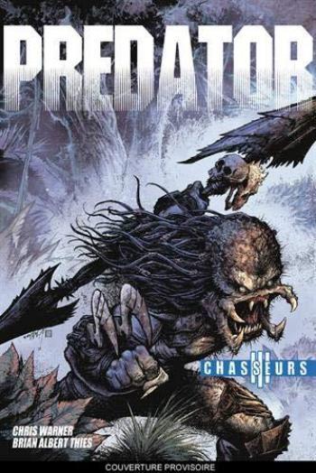 Couverture de l'album Vestron - 41. Predator : Chasseurs 3