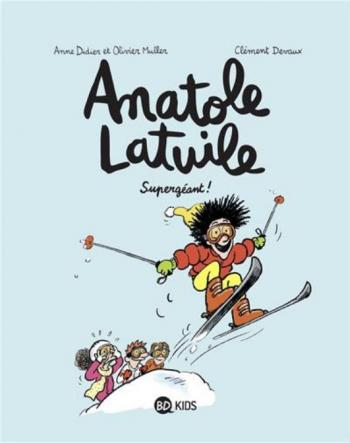 Couverture de l'album Anatole Latuile - 14. Supergéant !