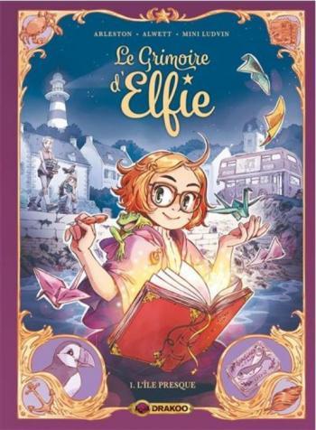 Couverture de l'album Le Grimoire d'Elfie - 1. L'île presque