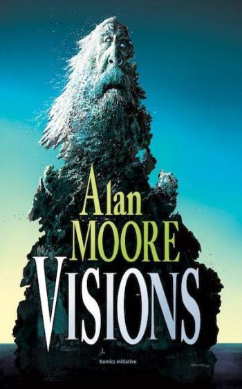 Couverture de l'album Alan Moore Visions (One-shot)