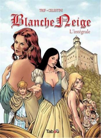 Couverture de l'album Blanche Neige (Trif) - INT. L'intégrale
