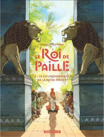 Couverture de l'album Le Roi de Paille - 2. Le Couronnement de la Reine morte