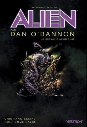 Couverture de l'album Vestron - 43. Alien: Le scénario abandonné