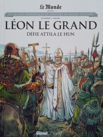 Couverture de l'album Les Grands Personnages de l'Histoire en BD - 50. Léon le Grand défie Attila le Hun