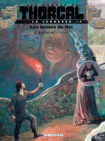Couverture de l'album Les Mondes de Thorgal - La Jeunesse - 9. Les larmes de Hel