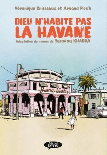 Couverture de l'album Dieu n'habite pas la Havane (One-shot)