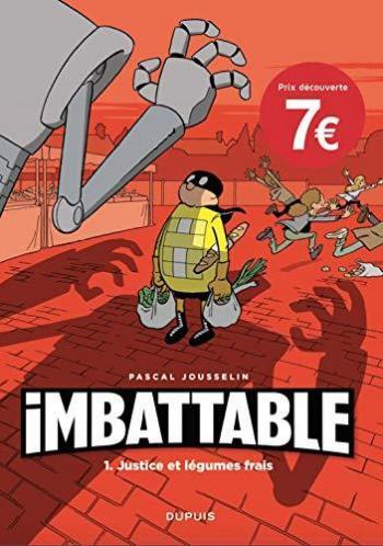 Couverture de l'album Imbattable - 1. Justice et légumes frais