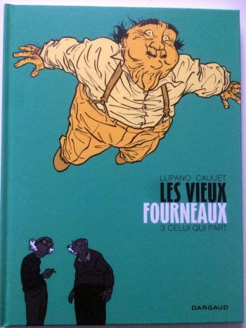 Couverture de l'album Les Vieux Fourneaux - 3. Celui qui part