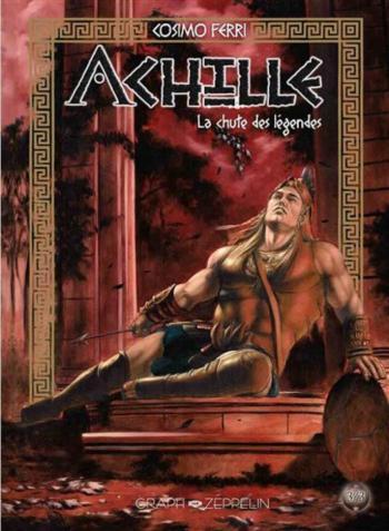 Couverture de l'album Achille - 3. La chute des légendes